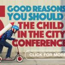 Child in the CIty Conference